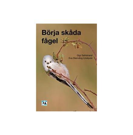 Börja Skåda Fågel (andra  upplagan)